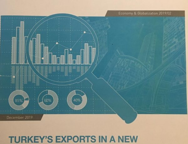 TURKEY'S EXPORTS IN A NEW PERSPECTIVE